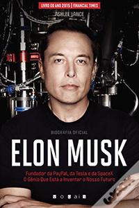 Livro de negocios Elon Musk - O Génio Que Está a Inventar o Nosso Futuro do Ashlee Vance