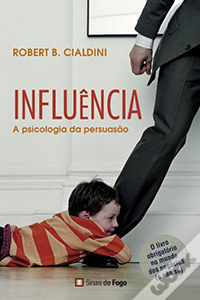 Livro de negocios Influência - A Psicologia da Persuasãodo Robert Cialdini