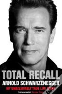 Livro de negocios Total Recall do Arnold Schwarzenegger
