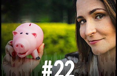 #22 – Maximizar finanças fazendo as pazes com o dinheiro com Lu Santos