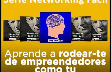 #06, 07, 08, 09 – Aprenda a rodear-se de empreendedores como você