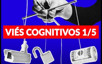 #26, 27, 28, 29, 30 – Viés Cognitivos: Melhore as suas conversões decifrando a psicologia humana