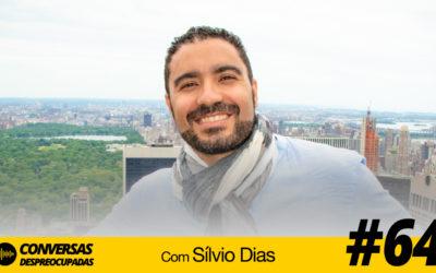 #64 – Agora já compro ações na Bolsa com mais consciência… – com Sílvio Dias