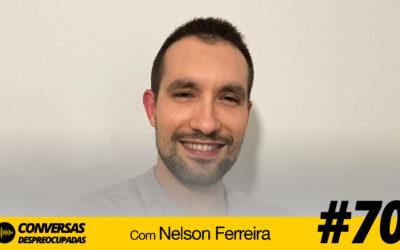 #70 – Como documentar tudo em vídeo e vendê-lo online… – com Nelson Ferreira