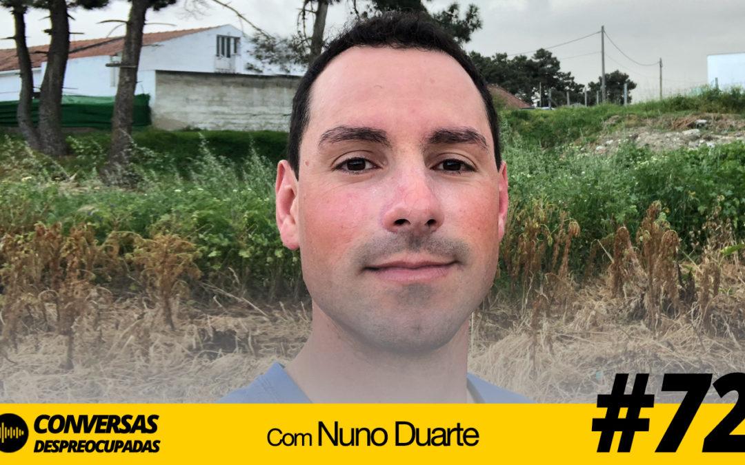 #72 – Sozinhos vamos mais rápido… juntos vamos mais longe! – com Nuno Duarte