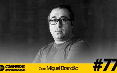 #77 – Estratégias para aumentar as visitas do seu site e loja online – com Miguel Brandão