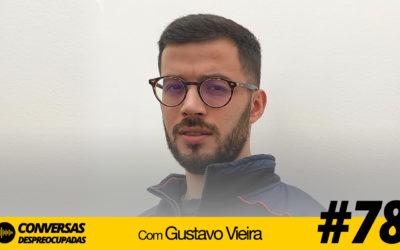 #78 – Como tornar uma startup desconhecida numa marca com prestígio? – com Gustavo Vieira