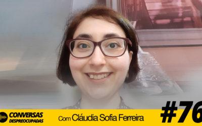 #76 – Como salvar um negócio tradicional mesmo com as restrições de uma pandemia? – com Cláudia Sofia Ferreira