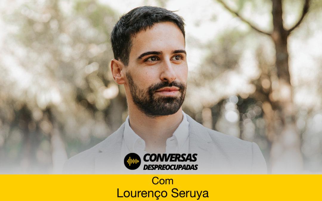 #89 – Sempre quis ser ator… – com Lourenço Seruya