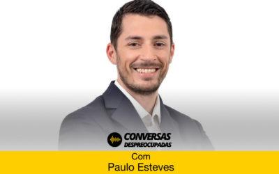 #93 – Porque deveremos pensar como empresários mesmo que estejamos ligados a uma marca? – com Paulo Esteves